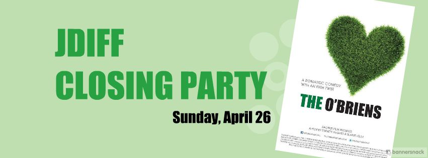JDIFF Closing Party Sunday, April 26